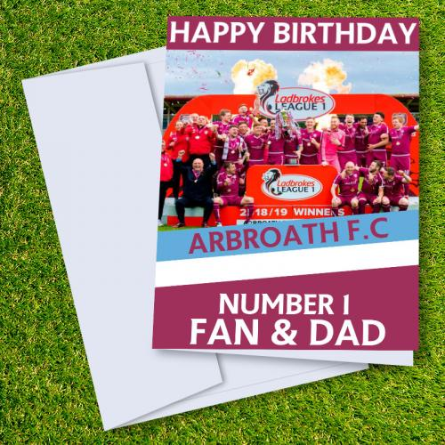 Arbroath FC Happy Birthday Dad Card