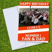 Clyde FC Happy Birthday Dad Card