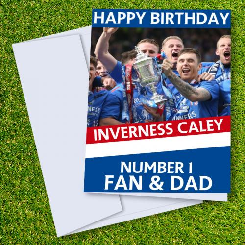 Inverness Caledonian Thistle FC Happy Birthday Dad Card