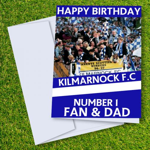 Kilmarnock FC Happy Birthday Dad Card