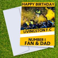 Livingston FC Happy Birthday Dad Card