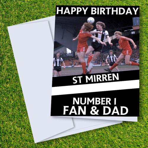 St Mirren FC Happy Birthday Dad Card