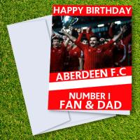 Aberdeen FC Happy Birthday Dad Card