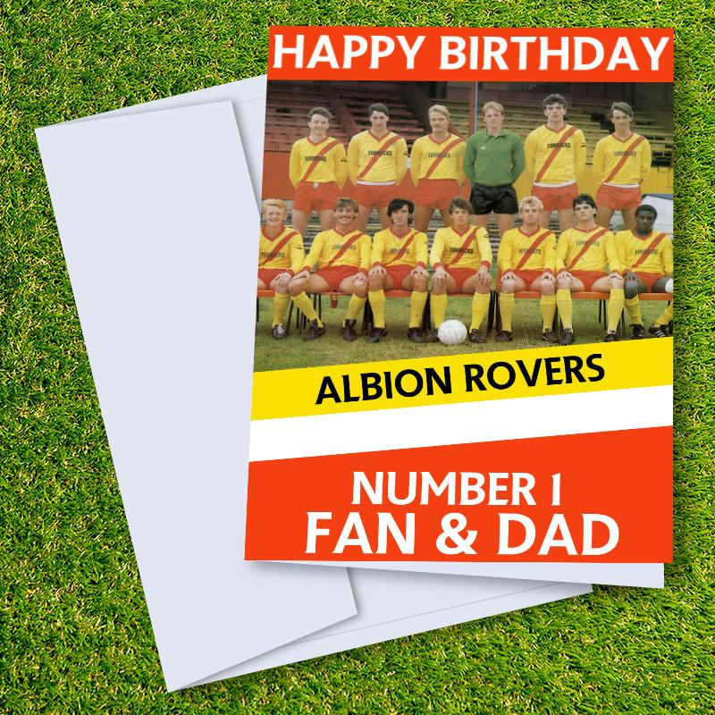 Albion Rovers FC Happy Birthday Dad Card