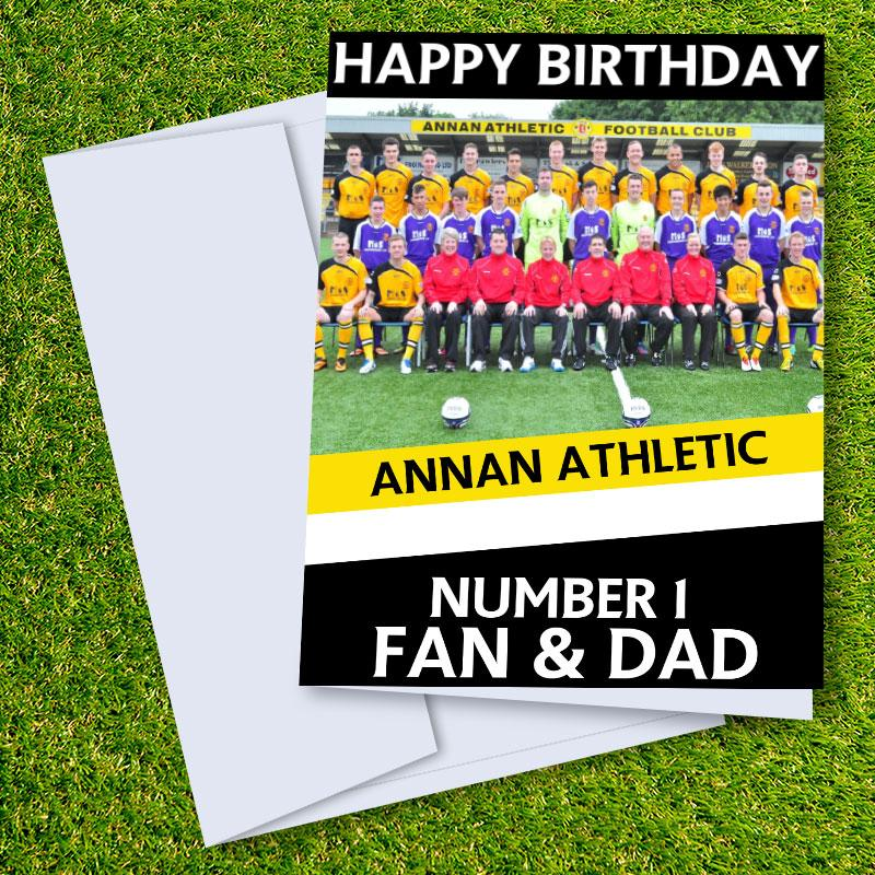 Annan Athletic FC Happy Birthday Dad Card