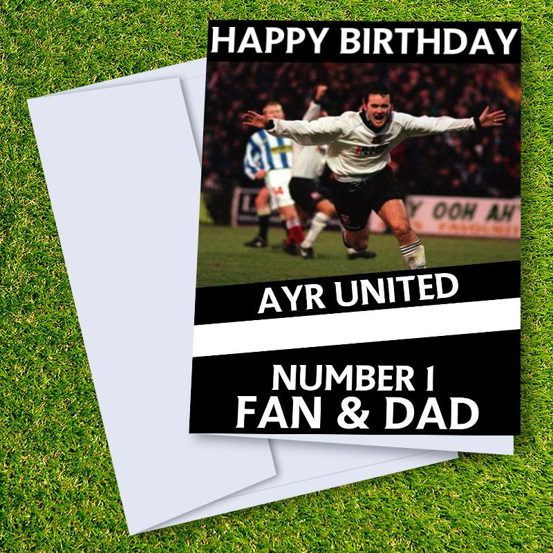 Ayr United Happy Birthday Dad Card