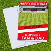 Brechin City FC Happy Birthday Dad Card