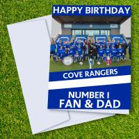Cove Rangers FC Happy Birthday Dad Card