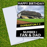 Dumbarton FC Happy Birthday Dad Card