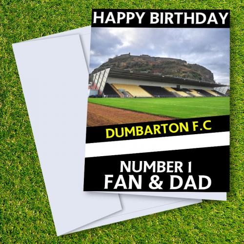 Dumbarton FC Happy Birthday Dad Card