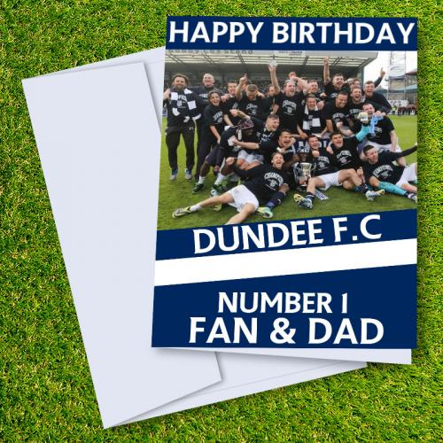 Dundee FC Happy Birthday Dad Card