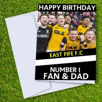 East Fife FC Happy Birthday Dad Card