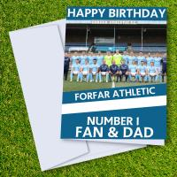 Forfar Athletic FC Happy Birthday Dad Card