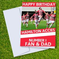 Hamilton Academical FC Happy Birthday Dad Card