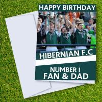 Hibernian FC Happy Birthday Dad Card