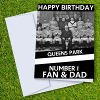 Queens Park FC Happy Birthday Dad Card
