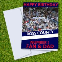 Ross County FC Happy Birthday Dad Card