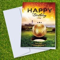 Trump Turnberry Golf Course Birthday Card